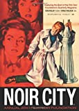 Noir City Annual #4: The Best of the NOIR CITY Magazine 2011