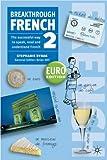 Stephanie Rybak Breakthrough French 2 Euro edition (Book Only)