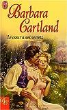echange, troc Barbara Cartland - Le coeur a ses secrets