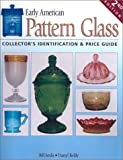 img - for Early American Pattern Glass: Collector's Identification & Price Guide book / textbook / text book