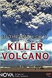 NOVA - In the Path of a Killer Volcano
