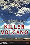 In the Path of a Killer Volcano