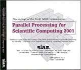 img - for Proceedings of the Tenth SIAM Conference on Parallel Processing for Scientific Computing (Proceedings in Applied Mathematics, No 104) book / textbook / text book