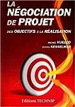 La n�gociation de projet : Des object...