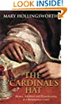 The Cardinal's Hat: Money, Ambition a...