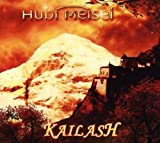 Kailash by Hubi Meisel (2006-03-21)