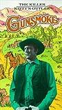 Gunsmoke, Vol. 1 - The Killer/ Kittys Outlaw [VHS]