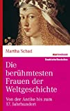 img - for Die ber hmtesten Frauen der Weltgeschichte            book / textbook / text book