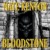Bloodstone | [Nate Kenyon]