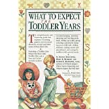 What to Expect The Toddler Years ~ Arlene Eisenberg