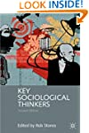 Key Sociological Thinkers: Second Edi...