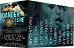 Danger and Desire: Ten Steamy Romanti...