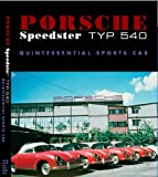 img - for Porsche Speedster Typ 540 Quintessential Sports Car book / textbook / text book