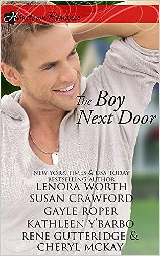 The Boy Next Door: inspirational romance anthology (Hometown Romance)