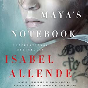 Maya's Notebook - A Novel - Isabel Allende