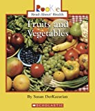 img - for Fruits and Vegetables (Rookie Read-About Health) book / textbook / text book