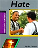 Hate (Perspectives on Violence)