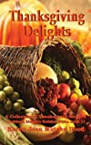 Thanksgiving Delights Cookbook (Cookbook Delights Holiday Series - Book 11)