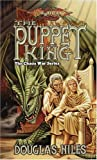 The Puppet King (Dragonlance Chaos Wars, Vol. 3)