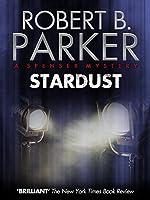Stardust (A Spenser Mystery)