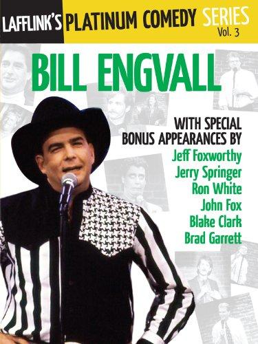 Lafflink Presents The Platinum Comedy Series, Vol. 3 - Bill Engvall