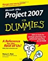Microsoft Office Project 2007 For Dummies (For Dummies (Computers))