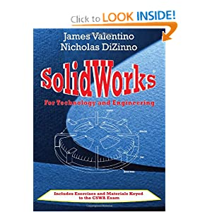 SolidWorks for Technology and Engineering  by James Valentino