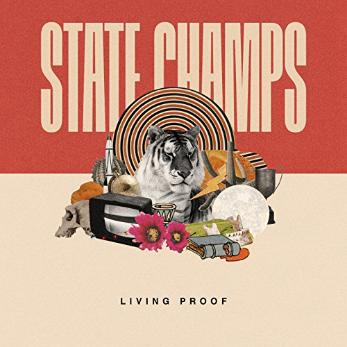 CD : The State Champs - Living Proof (CD)