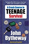 A Crash Course in Teenage Survival