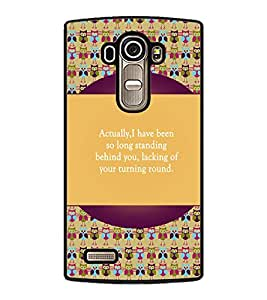 PrintDhaba Quote D-3172 Back Case Cover for LG G4 (Multi-Coloured)