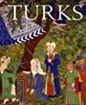 Turks: A Journey of a Thousand Years,...