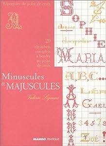 Minuscules et majuscules (French Edition) Valerie Lejeune