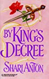 By King's Decree (Harlequin Historical Romance, No 401)