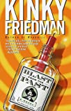Blast from the Past (Kinky Friedman Novels) (0345416309) by Friedman, Kinky