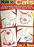 Draw 50 Cats (0385234848) by Ames, Lee J.