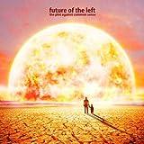 the plot against common sense ~ Future of the Left