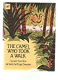 img - for The Camel Who Took a Walk book / textbook / text book