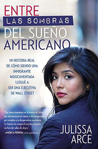 entre-las-sombras-del-sueno-americano-mi-historia-real-de-como-siendo-una-inmigrante-indocumentada-l