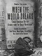 When the World Breaks by Hans Fjellestad