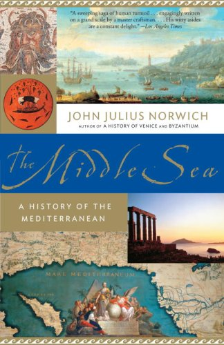 The Middle Sea: A History of the Mediterranean (Vintage)