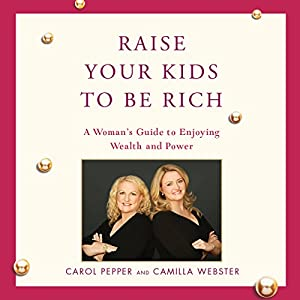 Raise Your Kids to Be Rich Audiobook