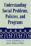img - for Understanding Social Problems, Policies, and Programs (Social Problems and Social Issues) book / textbook / text book