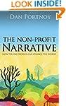 The Non-Profit Narrative: How Telling...