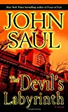 The Devil's Labyrinth (0345487044) by Saul, John