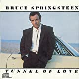 Tunnel of Love ~ Bruce Springsteen