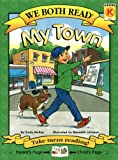 My Town (We Both Read - Level K) (1601150016) by McKay, Sindy