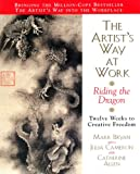 Image of Artists Way at Work: Riding the Dragon