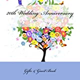 img - for 20th Wedding Anniversary Gifts: & Guest Book book / textbook / text book