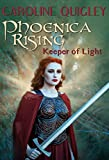Phoenica Rising: Keeper of Light