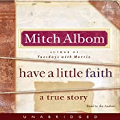 Have a Little Faith | [Mitch Albom]